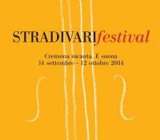 STRADIVARIFESTIVAL 2014 - dal 12 settembre al 14 ottobre