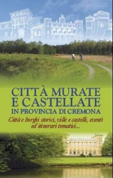 Circuito Città Murate e Castellate in provincia di Cremona